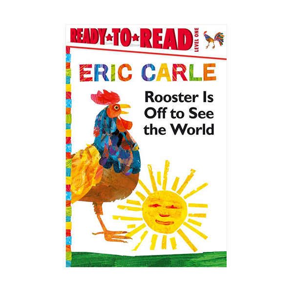 Ready to read 1 : Rooster Is Off to See the World : World of Eric Carle (Paperback)