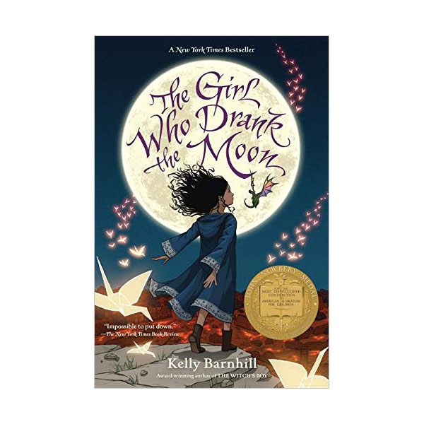 [2017 뉴베리] The Girl Who Drank the Moon (Paperback, Newbery)