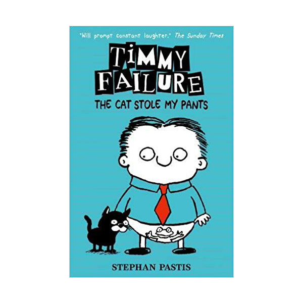 RL 4.0 : Timmy Failure #6 : The Cat Stole My Pants (Paperback)