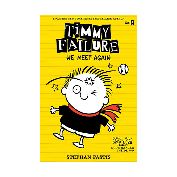 Timmy Failure #3 : We Meet Again (Paperback)