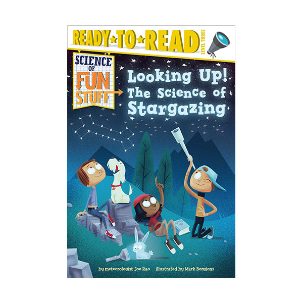 Ready to read 3 : Science of Fun Stuff : Looking Up! The Science of Stargazing (Paperback)