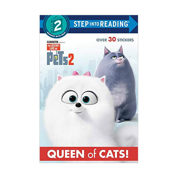 Step into Reading Step 2 : The Secret Life of Pets 2 : Queen of Cat (Paperback)