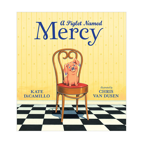 Mercy Watson : A Piglet Named Mercy (Hardcover)