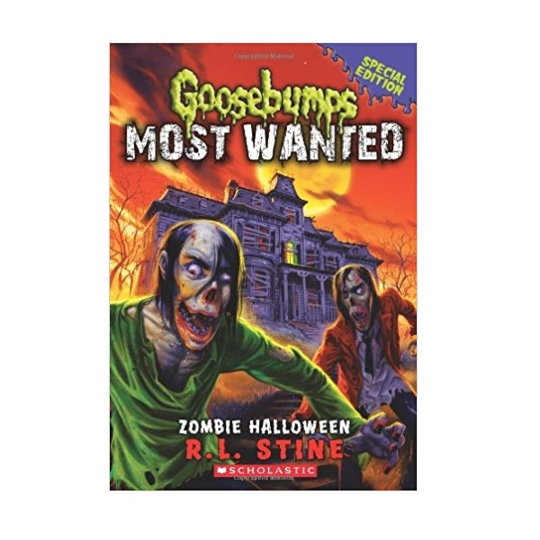 Goosebumps Most Wanted Special Edition #01 : Zombie Halloween (Paperback)