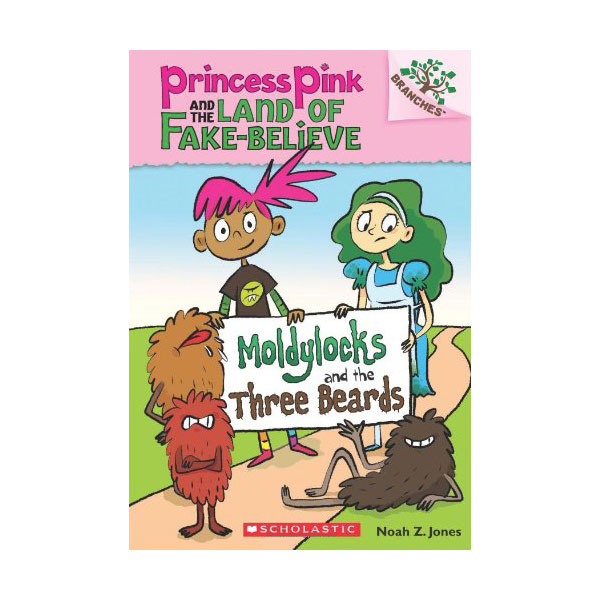 Princess Pink and the Land of Fake-Believe #1 : Moldylocks and the Three Beards (Paperback)