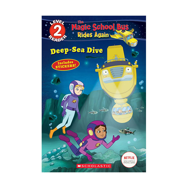 Scholastic Reader Level 2 : The Magic School Bus Rides Again : Deep-Sea Dive (Paperback)