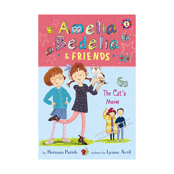 Amelia Bedelia & Friends #2 : The Cat's Meow (Paperback)