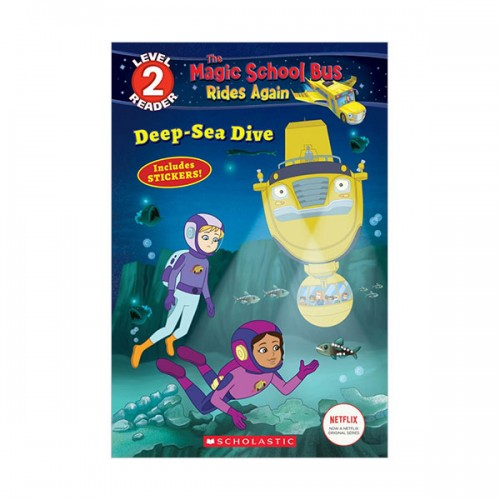 Scholastic Reader Level 2 : Magic School Bus Rides Again : Deep-Sea Dive (Paperback)
