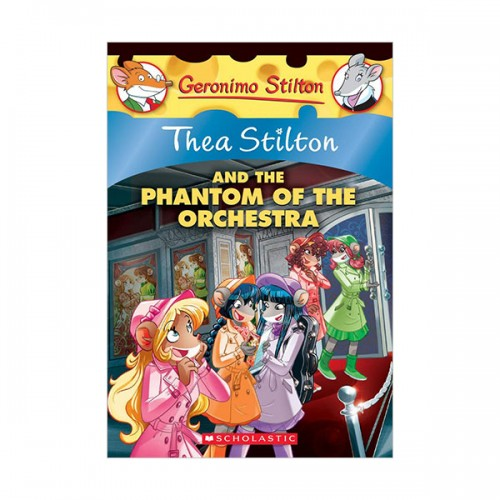 Geronimo Stilton Thea Series #29 : The Phantom of the Orchestra (Paperback)