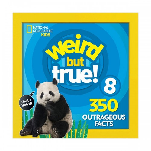 [NG Kids] Weird but True! #08 : 350 Outrageous Facts (Paperback)