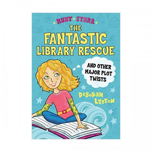 Ruby Starr #02 : The Fantastic Library Rescue and Other Major Plot Twists (Paperback)