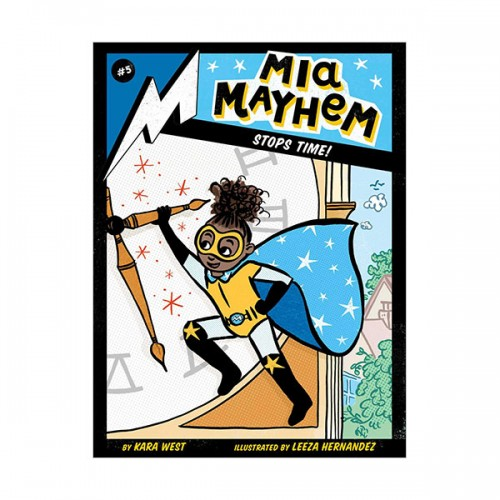 Mia Mayhem #05 : Mia Mayhem Stops Time! (Paperback)