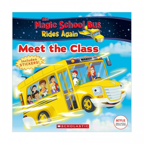 The Magic School Bus Rides Again : Meet the Class : A Branches Book (Paperback)