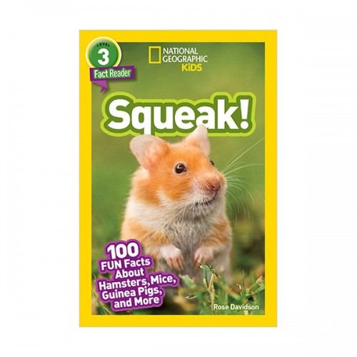 National Geographic Kids Readers Level 3 : Squeak! (Paperback)