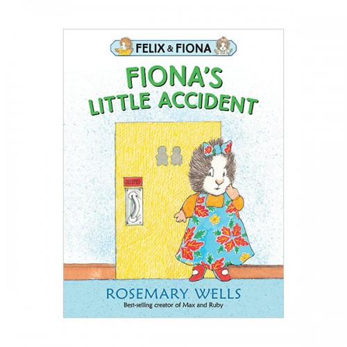 Felix and Fiona : Fiona's Little Accident (Paperback)