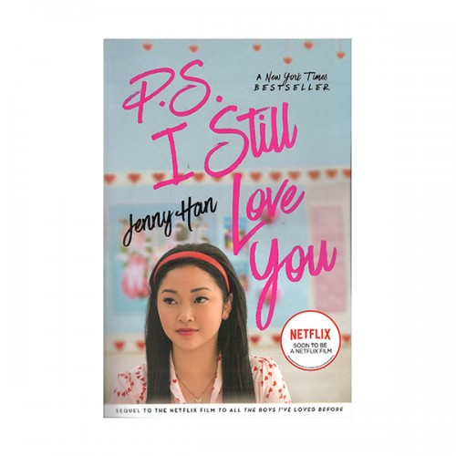 [★LOVE★] [넷플릭스] To All the Boys I've Loved Before #02 : P.S. I Still Love You (Paperback, MTI)