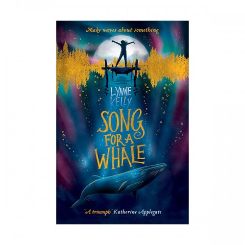 Song for A Whale (Paperback, 영국판)