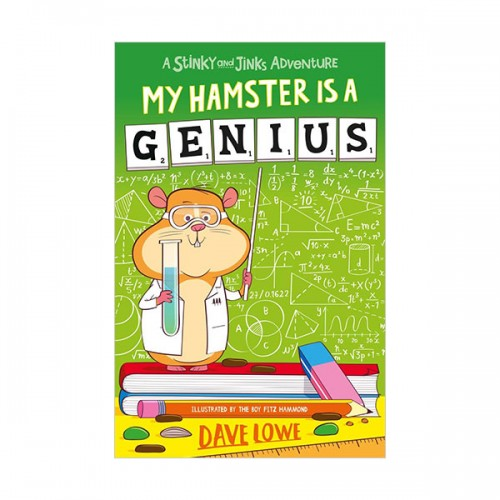 Stinky and Jinks #01 : My Hamster is a Genius (Paperback, 영국판)