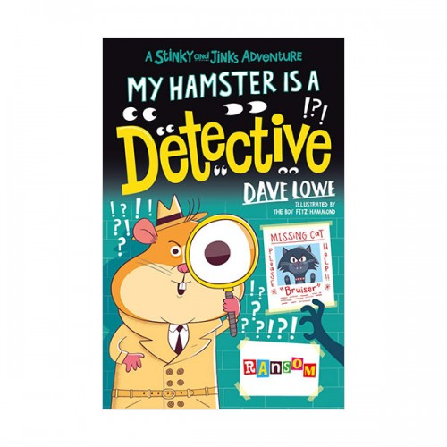 Stinky and Jinks #06 : My Hamster is a Detective (Paperback, 영국판)