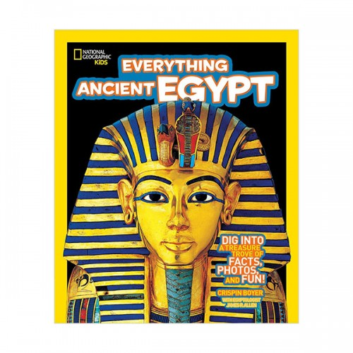 National Geographic Kids Everything Ancient Egypt: Dig Into a Treasure Trove of Facts, Photos, and Fun (Paperback)