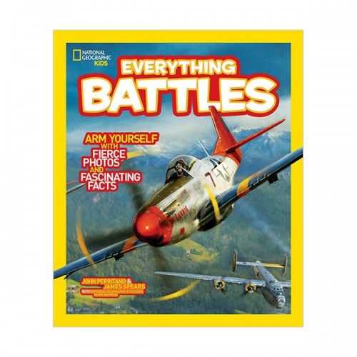 National Geographic Kids Everything Battles: Arm Yourself with Fierce Photos and Fascinating Facts (Paperback)