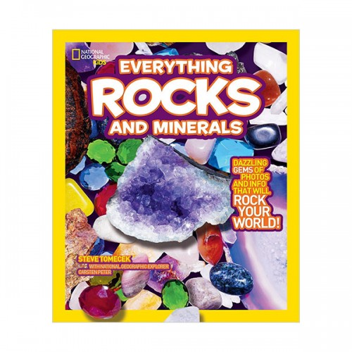 National Geographic Kids Everything Rocks and Minerals: Dazzling gems of photos and info that will rock your world (Paperback)