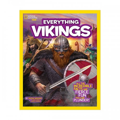 National Geographic Kids Everything Vikings: All the Incredible Facts and Fierce Fun You Can Plunder (Paperback)