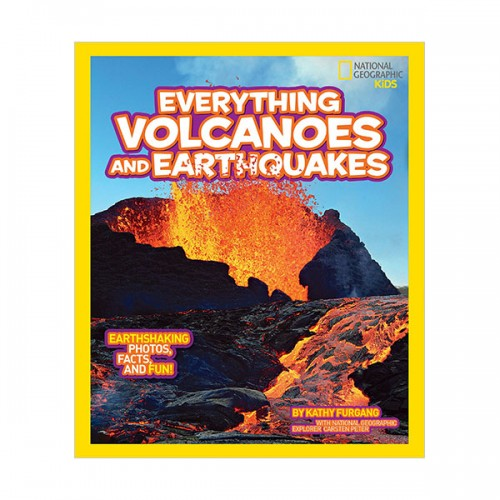 National Geographic Kids Everything Volcanoes and Earthquakes: Earthshaking photos, facts, and fun! (Paperback)