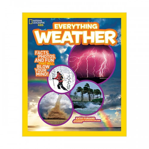 National Geographic Kids Everything Weather: Facts, Photos, and Fun that Will Blow You Away (Paperback)