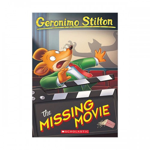 Geronimo Stilton #73 : The Missing Movie (Paperback)