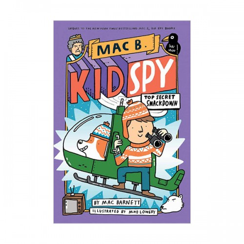 Mac Barnett : Mac B., Kid Spy #03 : Top Secret Smackdown (Hardcover)