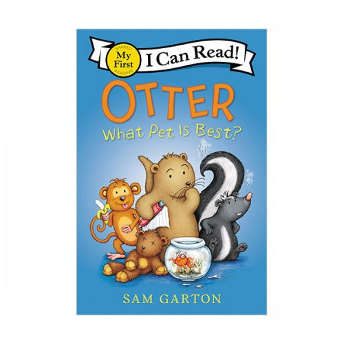 My First I Can Read : Otter: What Pet Is Best? (Paperback)