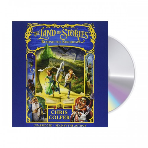 The Land of Stories #04 : Beyond the Kingdoms (Unabridged, Audio CD)(도서미포함)