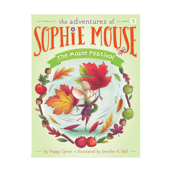 RL 3.5 : The Adventures of Sophie Mouse #05 : The Maple Festival (Paperback)