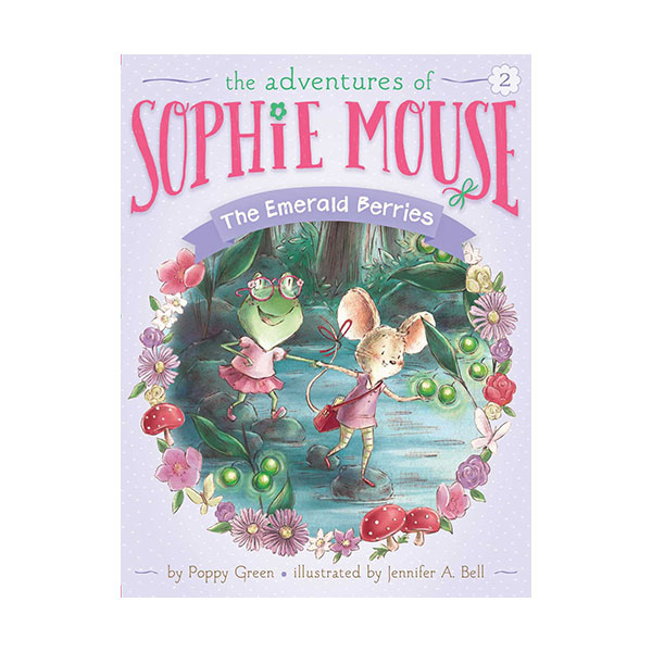 RL 3.3 : The Adventures of Sophie Mouse #02 : The Emerald Berries (Paperback)