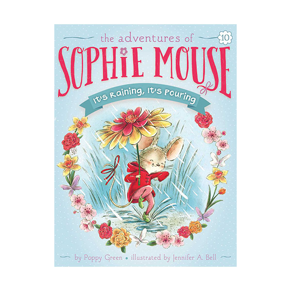 RL 3.4 : The Adventures of Sophie Mouse #10 : It's Raining, It's Pouring (Paperback)