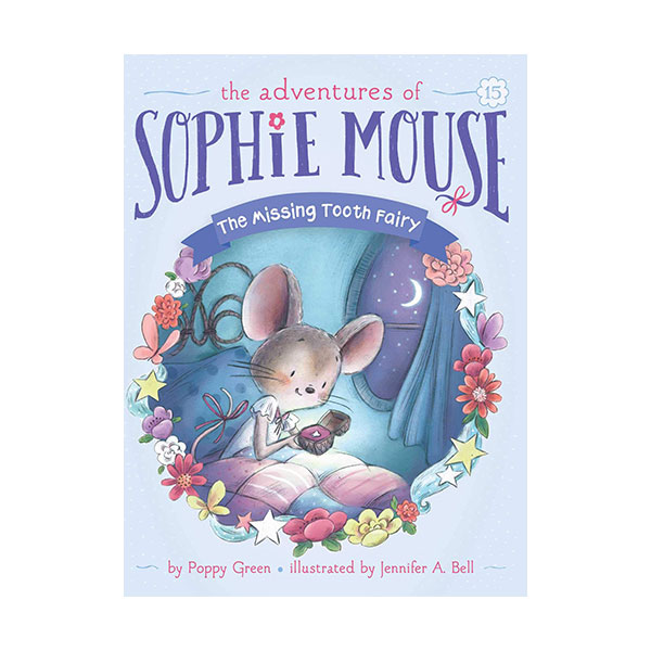 The Adventures of Sophie Mouse #15 : The Missing Tooth Fairy (Paperback)