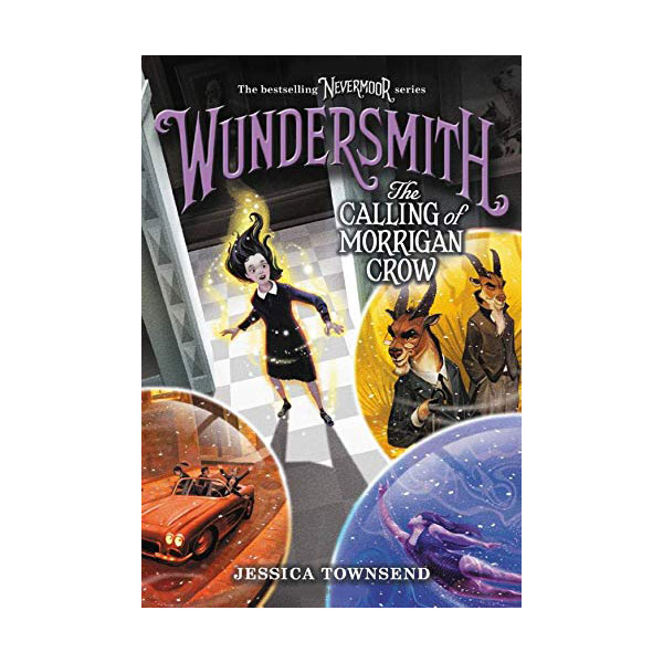 Nevermoor #02 : Wundersmith : The Calling of Morrigan Crow (Paperback)