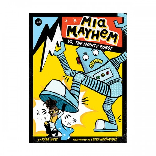 Mia Mayhem #06 : Mia Mayhem vs. the Mighty Robot (Paperback)