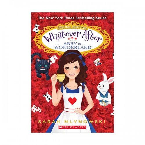 [스콜라스틱] Whatever After Special Edition #01 : Abby in Wonderland (Paperback)