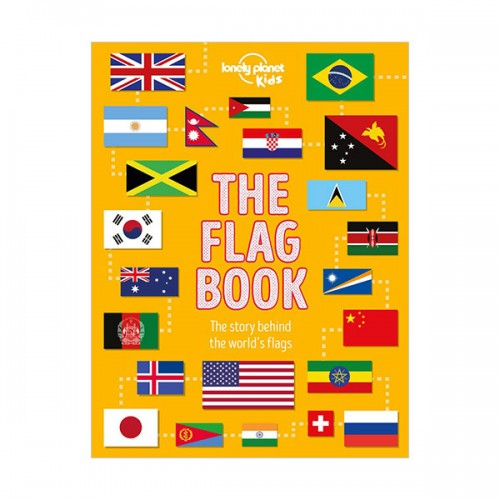 Lonely Planet Kids : The Flag Book (Hardcover)