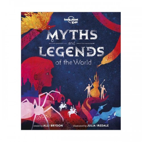 Lonely Planet Kids : Myths and Legends of the World (Hardcover)
