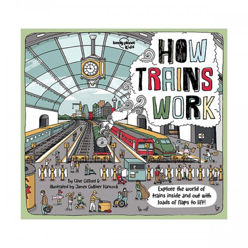Lonely Planet Kids : How Trains Work (Hardcover)