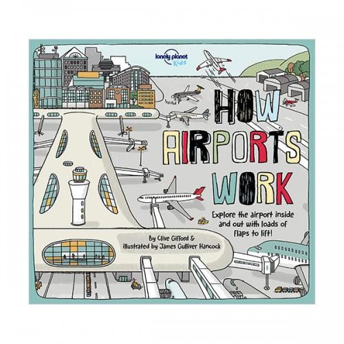 Lonely Planet Kids : How Airports Work (Hardcover)