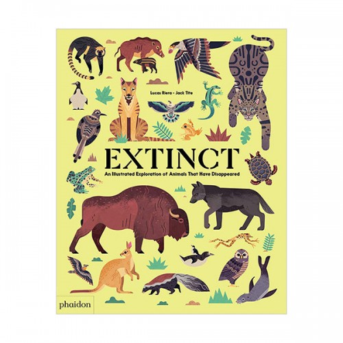 Extinct : An Illustrated Exploration of Animals That Have Disappeared (Hardcover, 영국판)