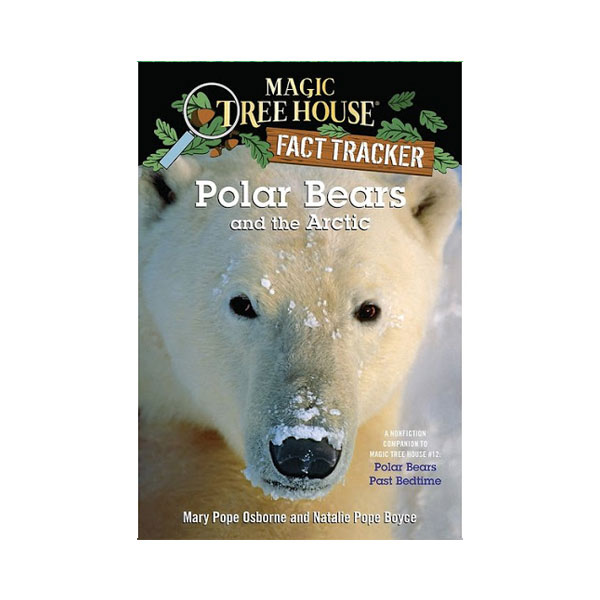 Magic Tree House Fact Tracker #16 : Polar Bears and the Arctic (Paperback)