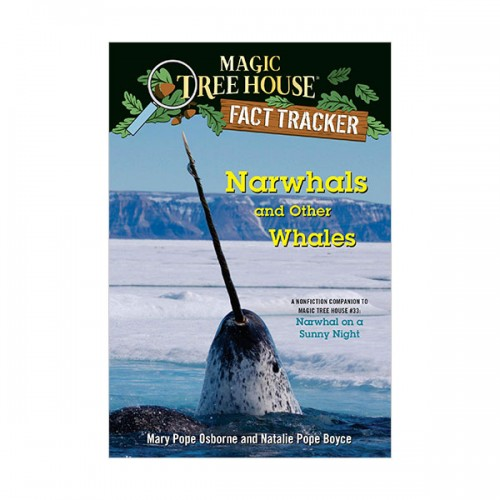 Magic Tree House Fact Tracker #42 : Narwhals and Other Whales (Paperback)