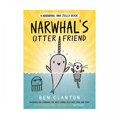 A Narwhal and Jelly Book #04 : Narwhal's Otter Friend (Paperback)