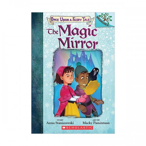 Once Upon a Fairy Tale #01 : The Magic Mirror : A Branches Book (Paperback)