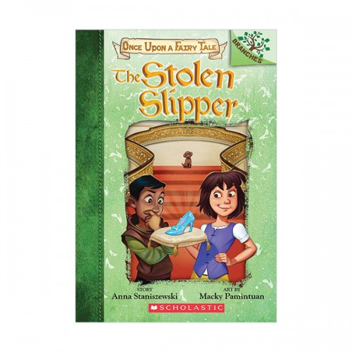 Once Upon a Fairy Tale #02 : The Stolen Slipper : A Branches Book (Paperback)